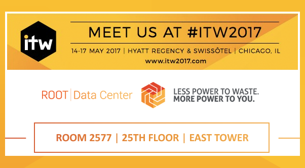 Meet ROOT Data Center at ITW 2017